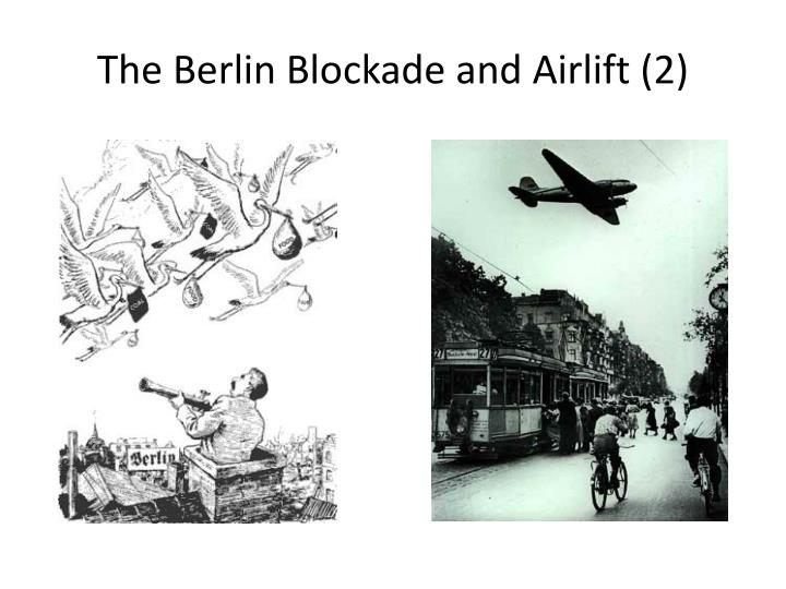 essay on berlin airlift The berlin blockade (24 june 1948 - 12 may 1949) was one of the first major international crises of the cold war during the multinational occupation of post-world war ii germany, the soviet union blocked the western allies' railway, road, and canal access to the sectors of berlin under western control.
