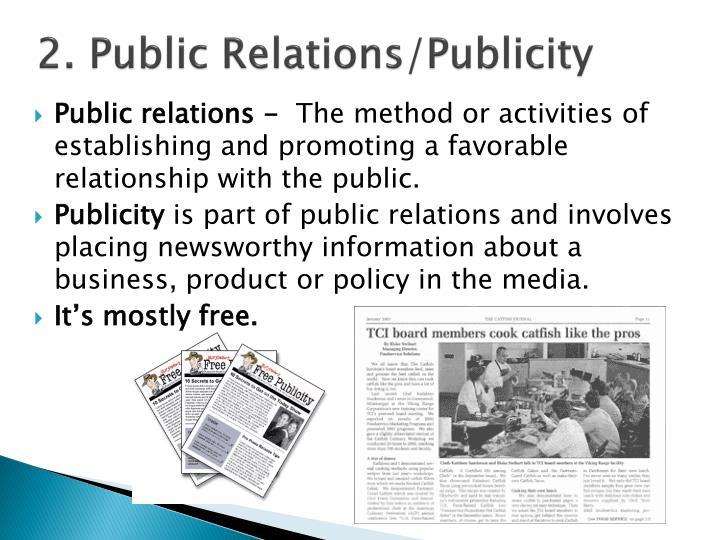 2. Public Relations/Publicity
