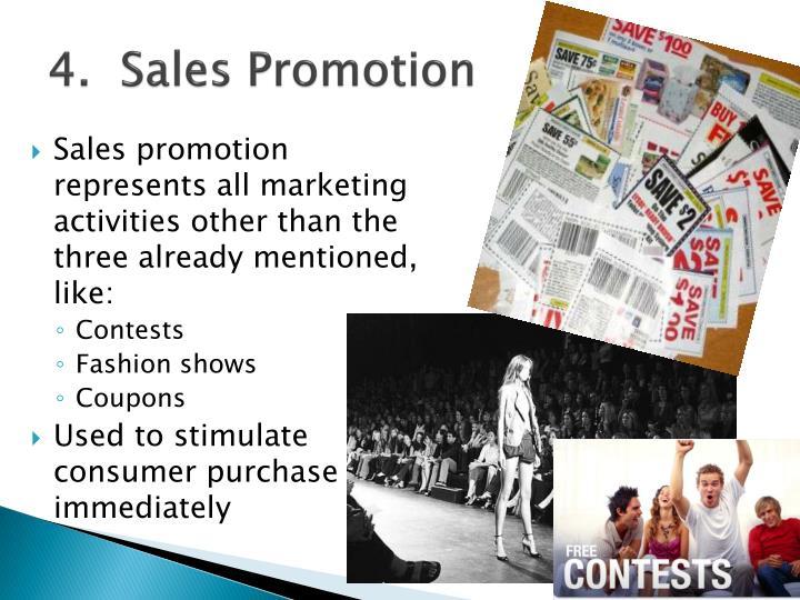 4.  Sales Promotion