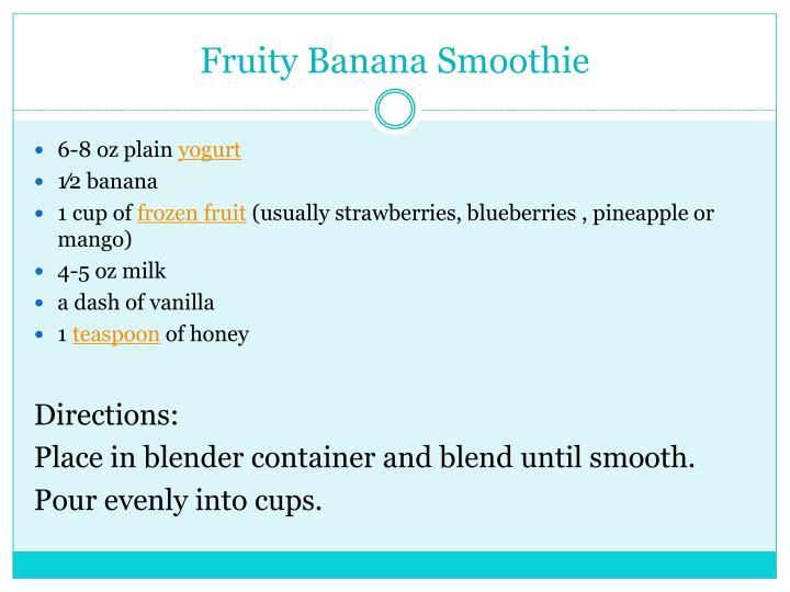 Fruity Banana Smoothie
