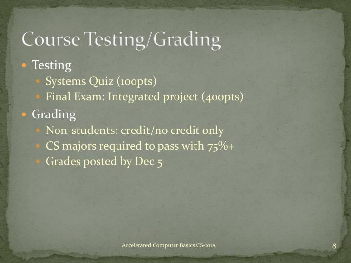 Course Testing/Grading