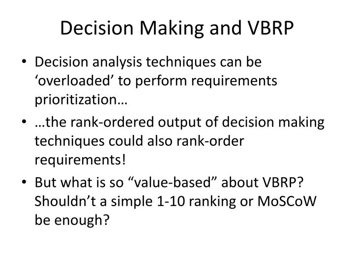 Decision Making and VBRP