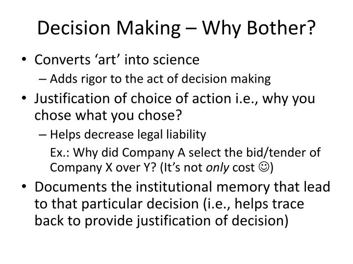 Decision Making – Why Bother?
