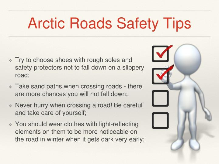 Arctic Roads Safety Tips