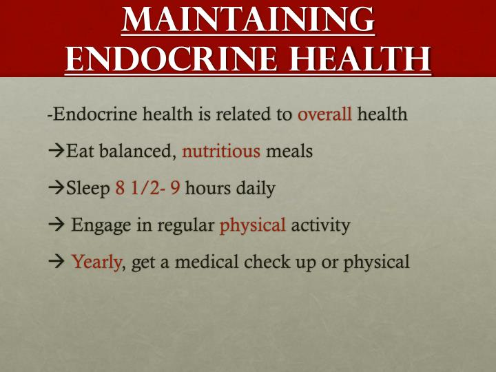 Maintaining endocrine health