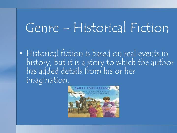 Genre – Historical Fiction
