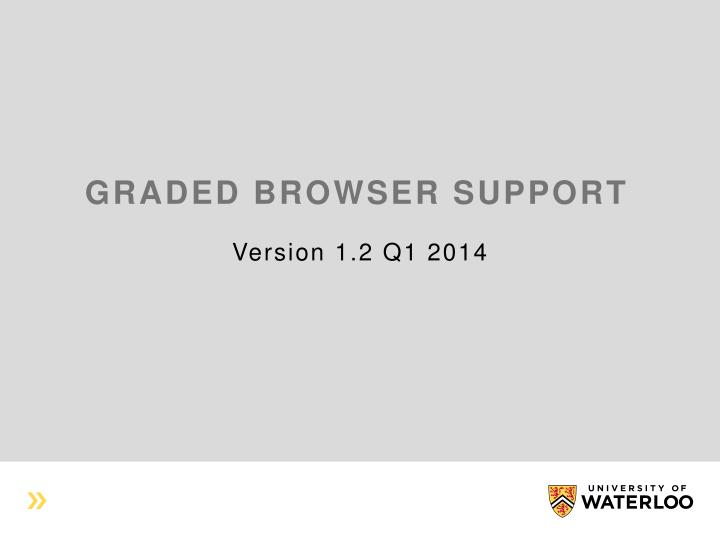 Graded browser support