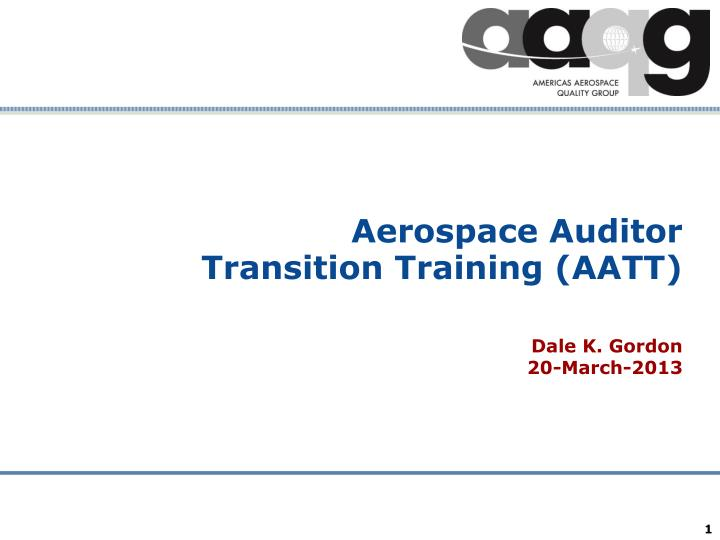 Aerospace auditor transition training aatt