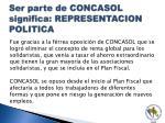ser parte de concasol significa representacion politica1