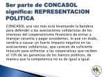 ser parte de concasol significa representacion politica3