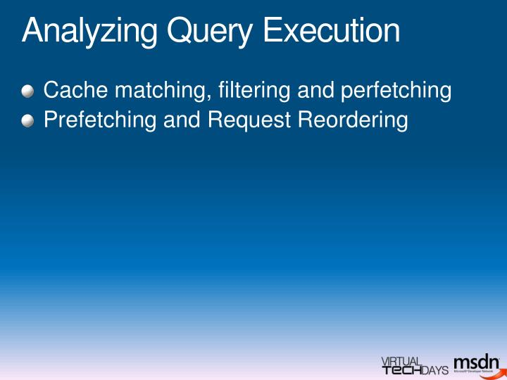 Analyzing Query Execution