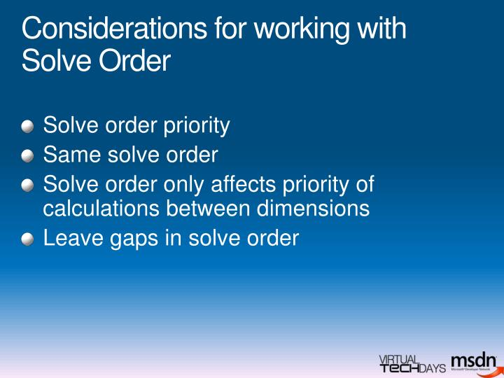 Considerations for working with Solve Order