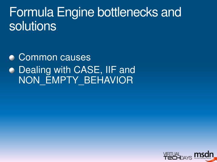 Formula Engine bottlenecks and solutions