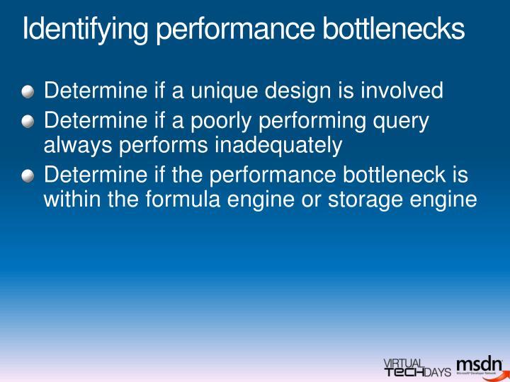 Identifying performance bottlenecks