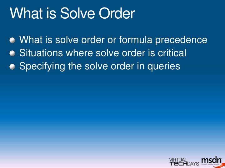 What is Solve Order