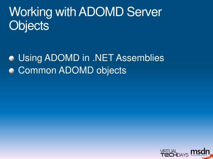 Working with ADOMD Server Objects