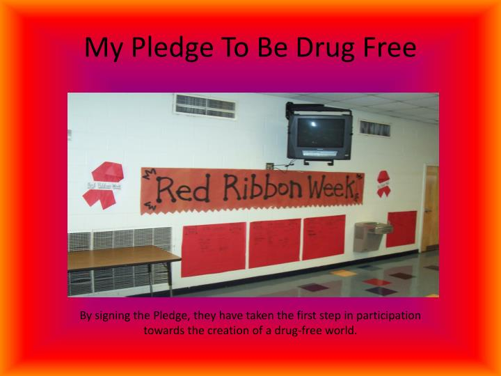 My pledge to be drug free