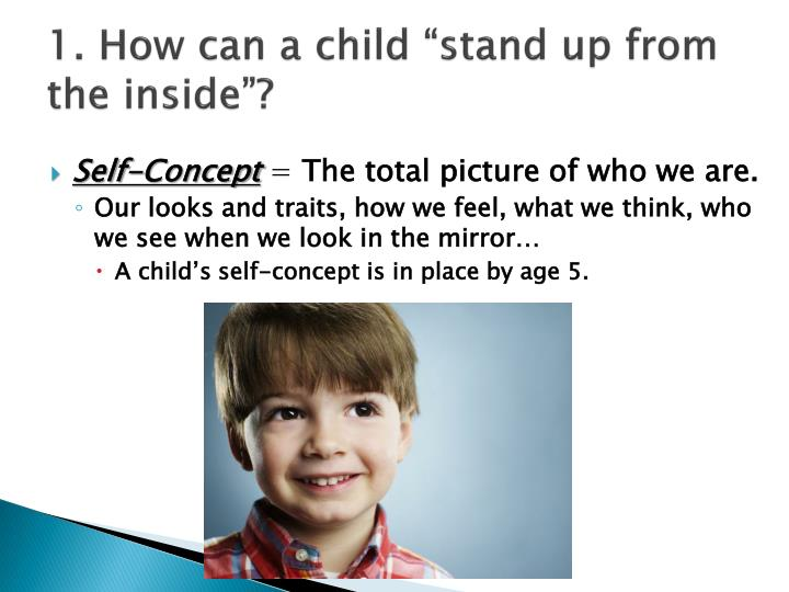 1 how can a child stand up from the inside