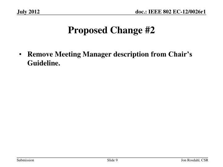 Proposed Change #2