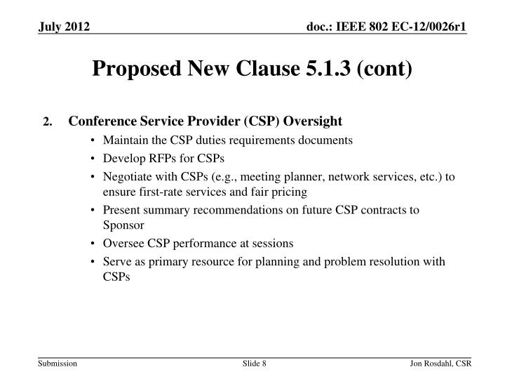 Proposed New Clause 5.1.3 (cont)