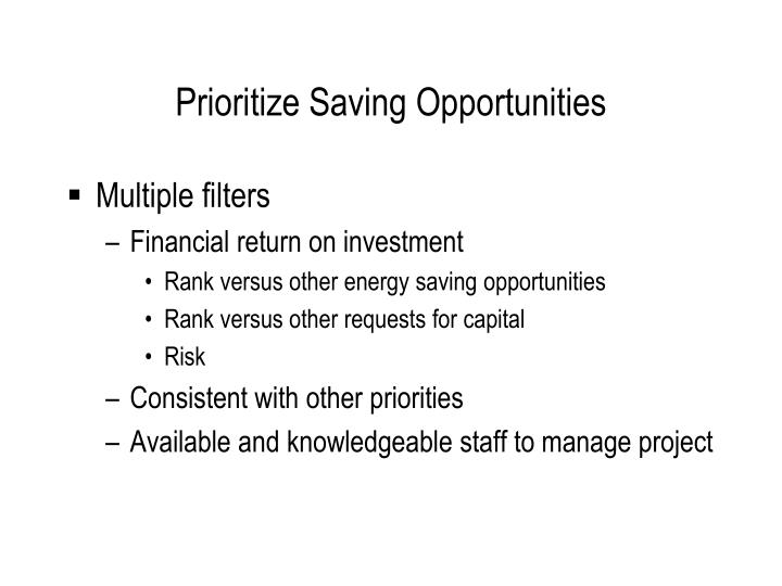 Prioritize Saving Opportunities