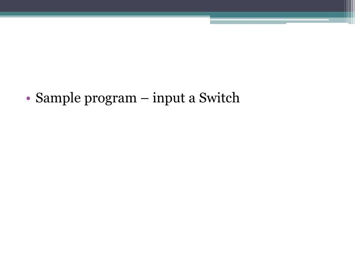 Sample program – input a