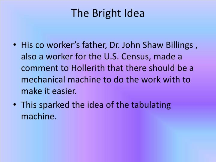 The Bright Idea