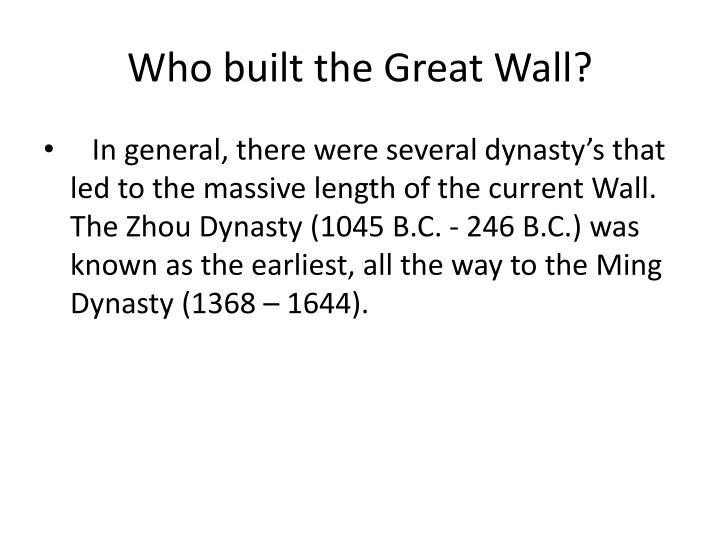 Who built the Great Wall?