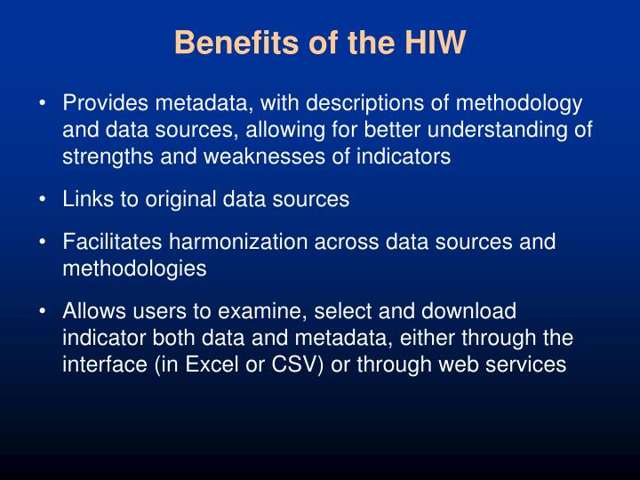 Benefits of the HIW