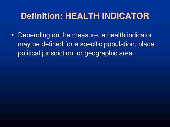 Definition: HEALTH INDICATOR