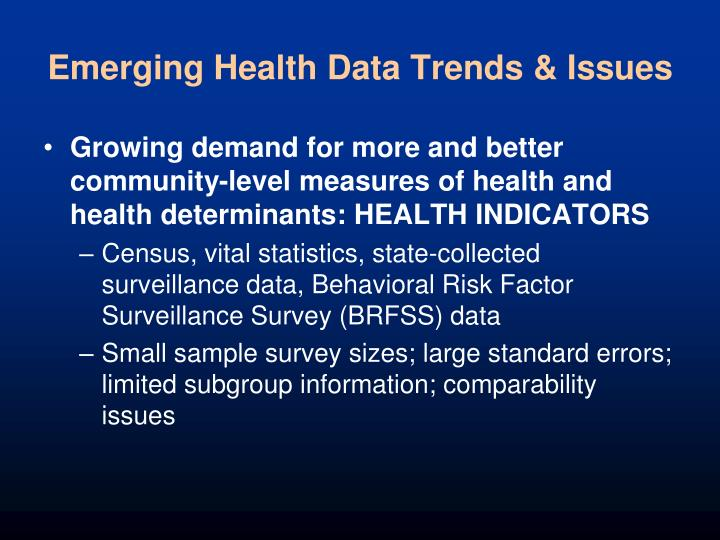 Emerging Health Data Trends & Issues