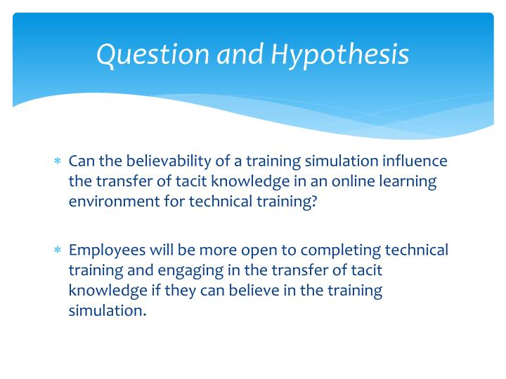 Question and Hypothesis