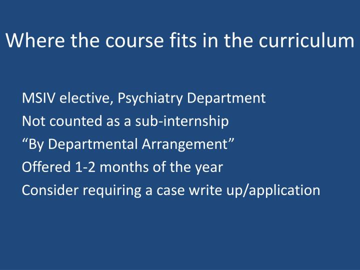 Where the course fits in the curriculum