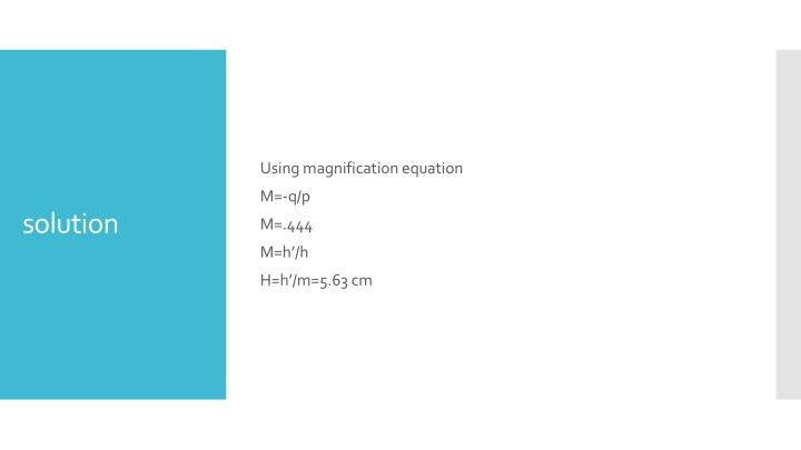 Using magnification equation