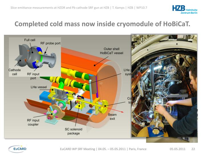 Completed cold mass now inside cryomodule of HoBiCaT.