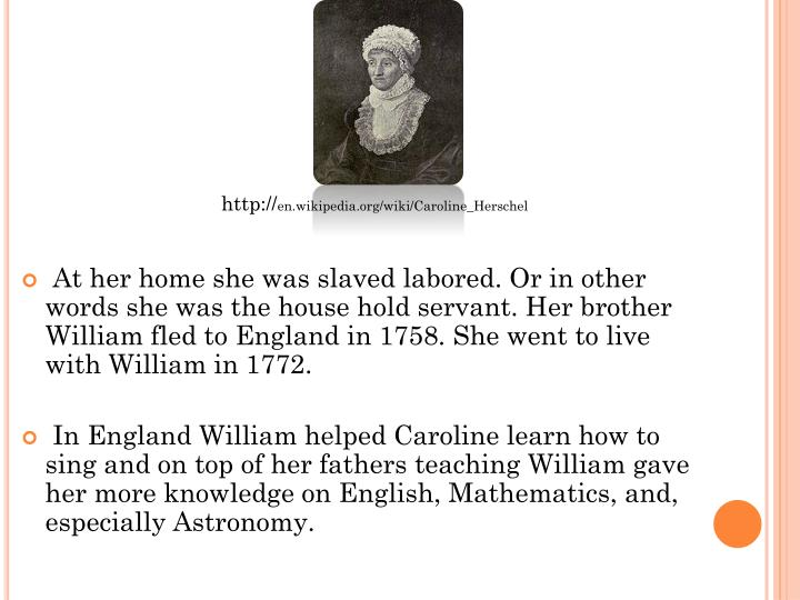 At her home she was slaved labored. Or in other words she was the house hold servant. Her brother W...
