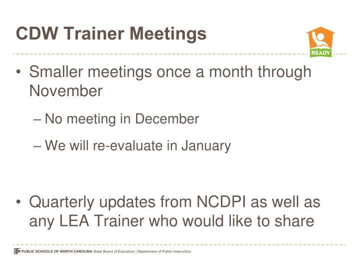 CDW Trainer Meetings