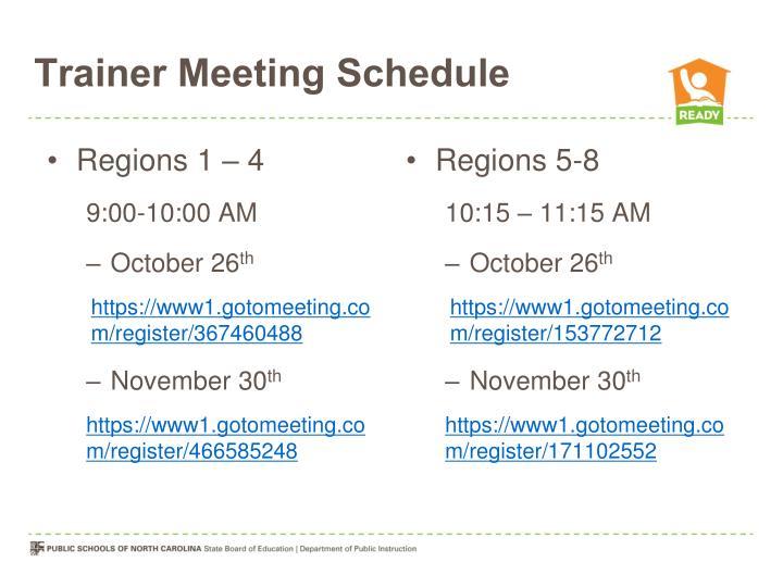 Trainer Meeting Schedule