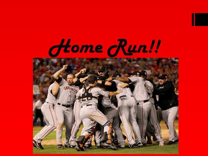 Home Run!!