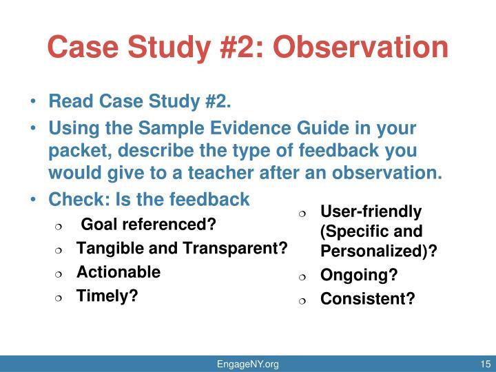 Case Study #2: Observation