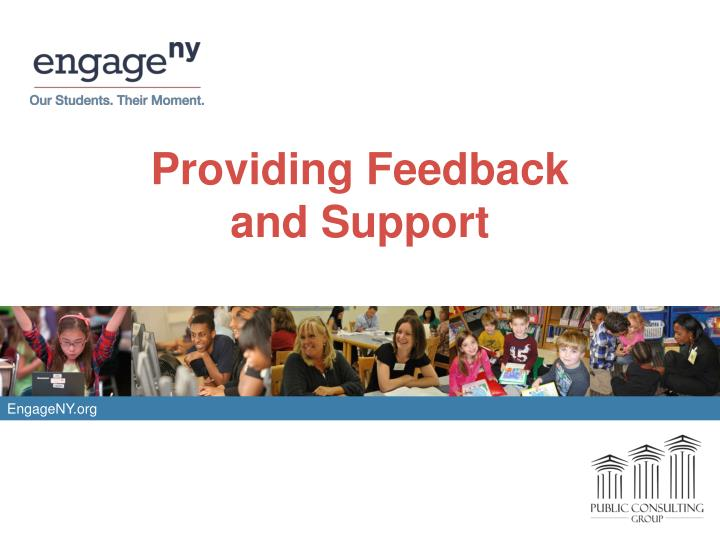 Providing feedback and support