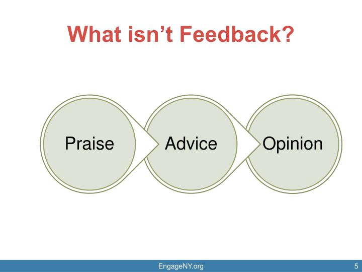 What isn't Feedback?