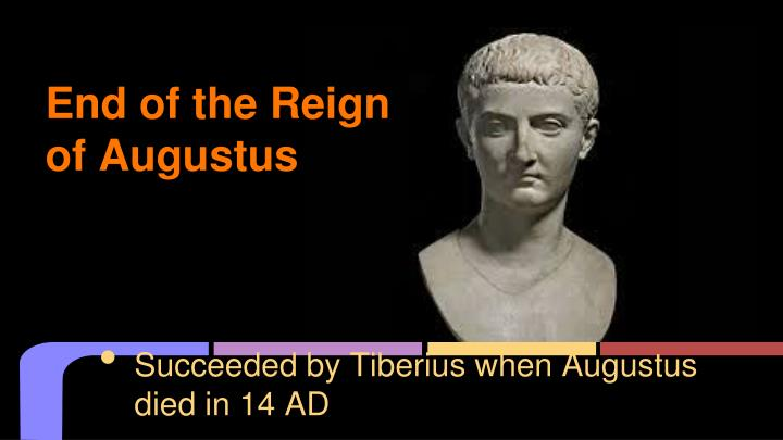 End of the Reign of Augustus