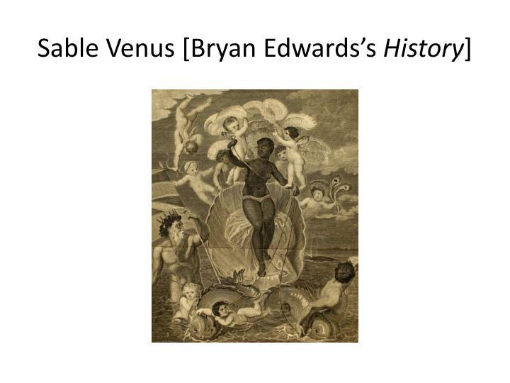 Sable Venus [Bryan Edwards's