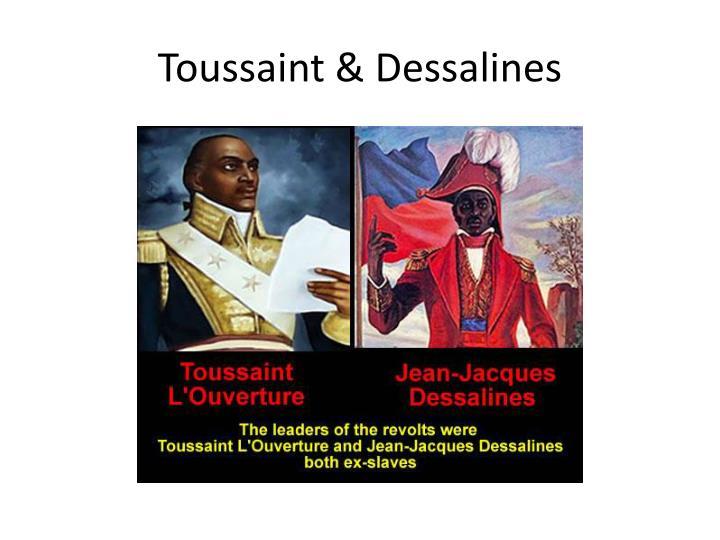Toussaint & Dessalines