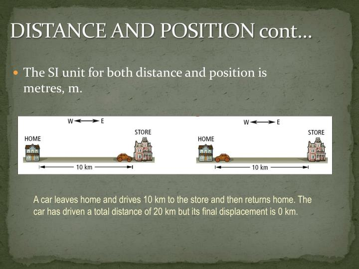 DISTANCE AND POSITION cont…