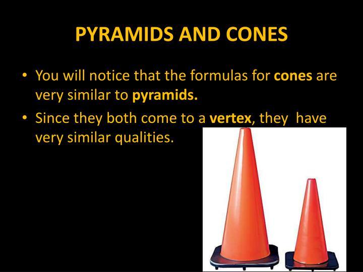 PYRAMIDS AND CONES