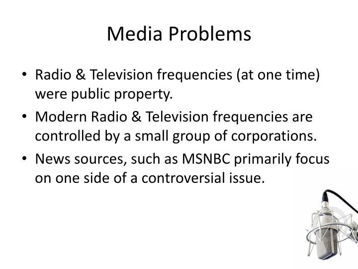 Media Problems