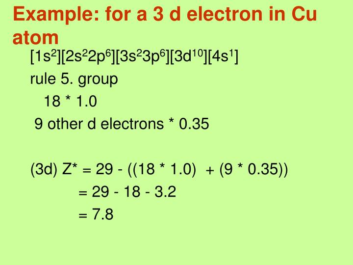 Example: for a 3 d electron in Cu atom