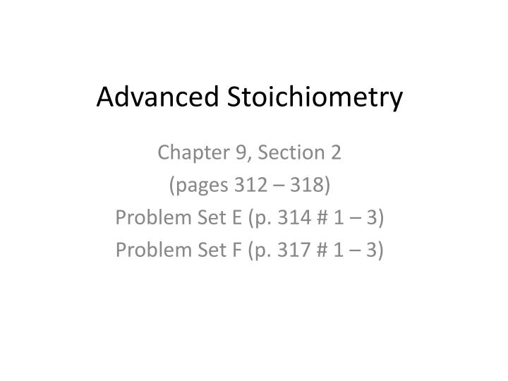 Advanced stoichiometry
